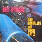 PAUL GONSALVES Paul Gonsalves, Tubby Hayes : Just Friends album cover