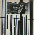 PAUL GONSALVES Rare Paul Gonsalves Sextet In Europe 1963 album cover