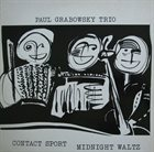 PAUL GRABOWSKY Contact Sport Midnight Waltz album cover