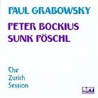 PAUL GRABOWSKY The Zurch Session album cover
