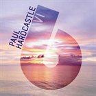 PAUL HARDCASTLE Hardcastle VI album cover