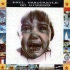 PAUL HARDCASTLE No Winners album cover