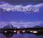 PAUL HARDCASTLE The Chill Lounge Vol. 3 album cover