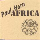PAUL HORN Africa album cover
