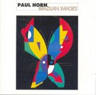 PAUL HORN Brazilian Images album cover