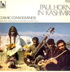 PAUL HORN In Kashmir - Cosmic Consciousness album cover
