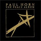 PAUL HORN The Peace Album album cover
