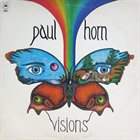 PAUL HORN Visions album cover