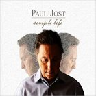 PAUL JOST Simple Life album cover