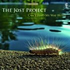 PAUL JOST The Jost Project: Can't Find My Way Home album cover
