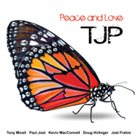 PAUL JOST TJP : Peace And Love album cover