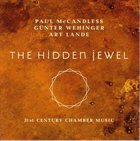 PAUL MCCANDLESS Paul McCandless, Günter Wehinger, Art Lande : The Hidden Jewel album cover