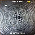 PAUL MOTIAN Conception Vessel album cover