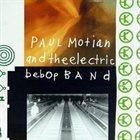 PAUL MOTIAN Paul Motian and the Electric Bebop Band album cover