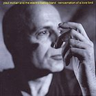 PAUL MOTIAN Paul Motian and the Electric Bebop Band: Reincarnation of a Love Bird album cover