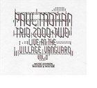 PAUL MOTIAN Trio 2000 + Two Live At The Village Vanguard Vol.2 album cover