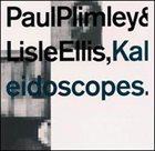 PAUL PLIMLEY Kaleidoscopes album cover