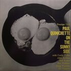 PAUL QUINCHETTE On The Sunny Side album cover