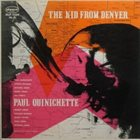 PAUL QUINCHETTE The Kid From Denver album cover