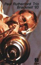 PAUL RUTHERFORD Bracknell'83 album cover