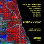 PAUL RUTHERFORD Chicago 2002 album cover