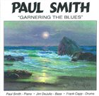 PAUL SMITH Garnering the Blues album cover