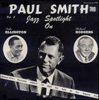 PAUL SMITH Jazz Spotlight On Ellington & Rodgers Vol. 2 album cover