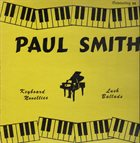 PAUL SMITH Keyboard Novelties and Lush Ballads album cover