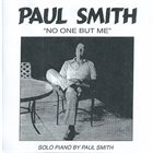 PAUL SMITH No One But Me album cover