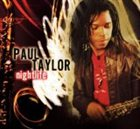 PAUL TAYLOR Nightlife album cover