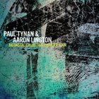 PAUL TYNAN AND AARON LINGTON Bicoastal Collective : Chapter Four album cover