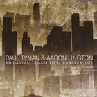 PAUL TYNAN AND AARON LINGTON Bicoastal Collective : Chapter One album cover