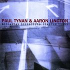PAUL TYNAN AND AARON LINGTON Bicoastal Collective : Chapter Three album cover