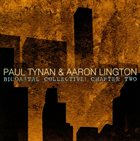 PAUL TYNAN AND AARON LINGTON Bicoastal Collective : Chapter Two album cover