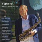 PAUL VAN KEMENADE A Kind Of... album cover