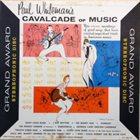 PAUL WHITEMAN Cavalcade Of Music album cover