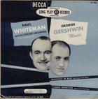 PAUL WHITEMAN In A Program Of George Gershwin Music album cover