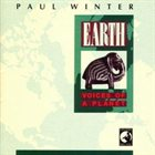 PAUL WINTER Earth: Voices of a Planet album cover