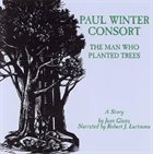 PAUL WINTER Man Who Planted Trees album cover