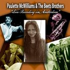 PAULETTE MCWILLIAMS Paulette McWilliams & The Beets Brothers : Live Recording In Amsterdam album cover