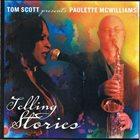 PAULETTE MCWILLIAMS Tom Scott Presents Paulette McWilliams : Telling Stories album cover