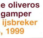 PAULINE OLIVEROS Pauline Oliveros / David Gamper : At The Ijsbreker Jan 24, 1999 album cover