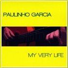 PAULINHO GARCIA My Very Life album cover