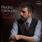 PEDRO GIRAUDO Vigor Tanguero album cover