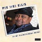 PEE WEE ELLIS In My Ellingtonian Mood album cover