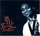 PEE WEE ELLIS Sepia Tonality album cover