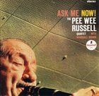PEE WEE RUSSELL Ask Me Now! Album Cover