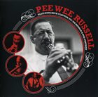 PEE WEE RUSSELL Pee Wee Russell Plays with Buck Clayton, Vic Dickenson & Bud Freeman album cover