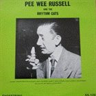 PEE WEE RUSSELL The Complete 1938 Rhythm Cats Transcription Session album cover