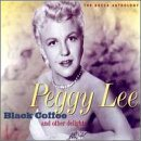 PEGGY LEE (VOCALS) Black Coffee and Other Delights: The Decca Anthology album cover